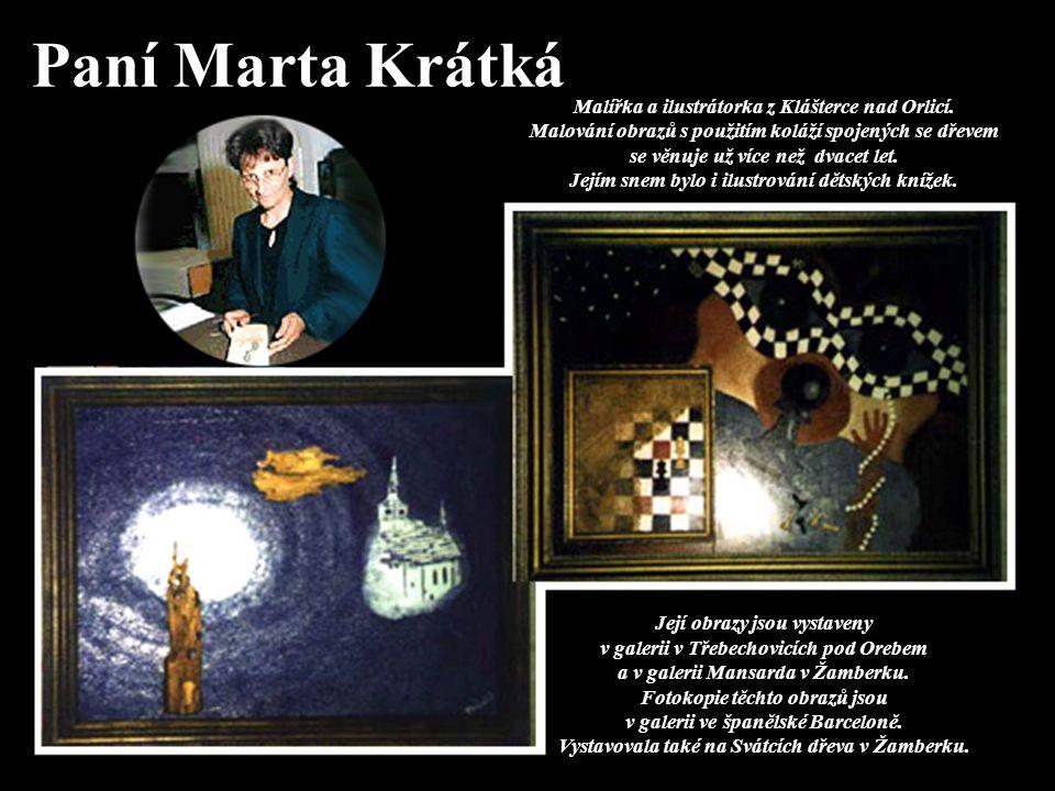 Paní Marta Krátká