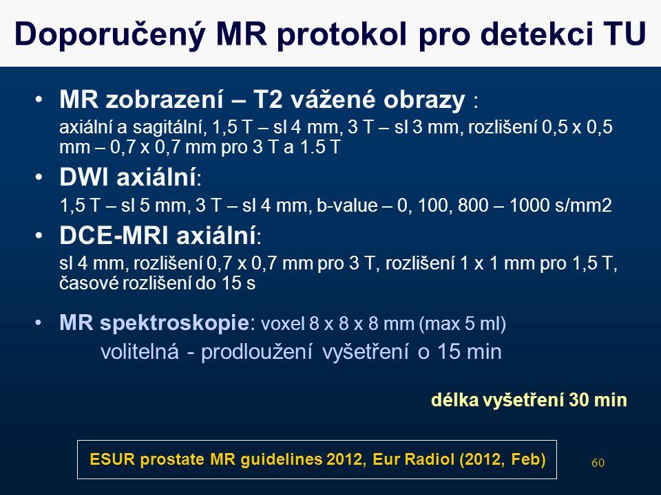 Doporučený MR protokol pro detekci TU