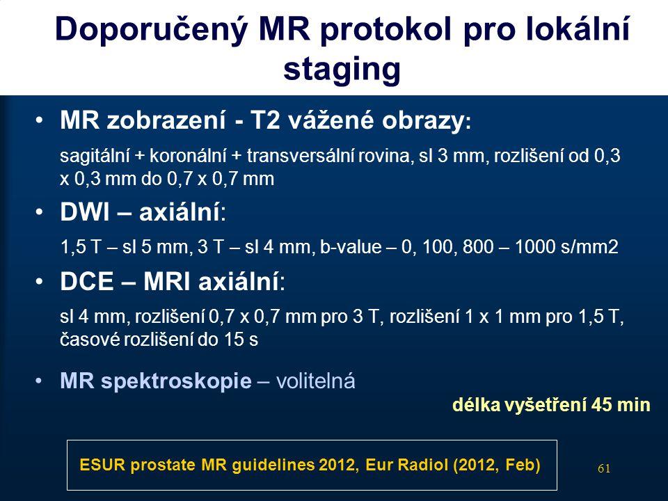 Doporučený MR protokol pro lokální staging