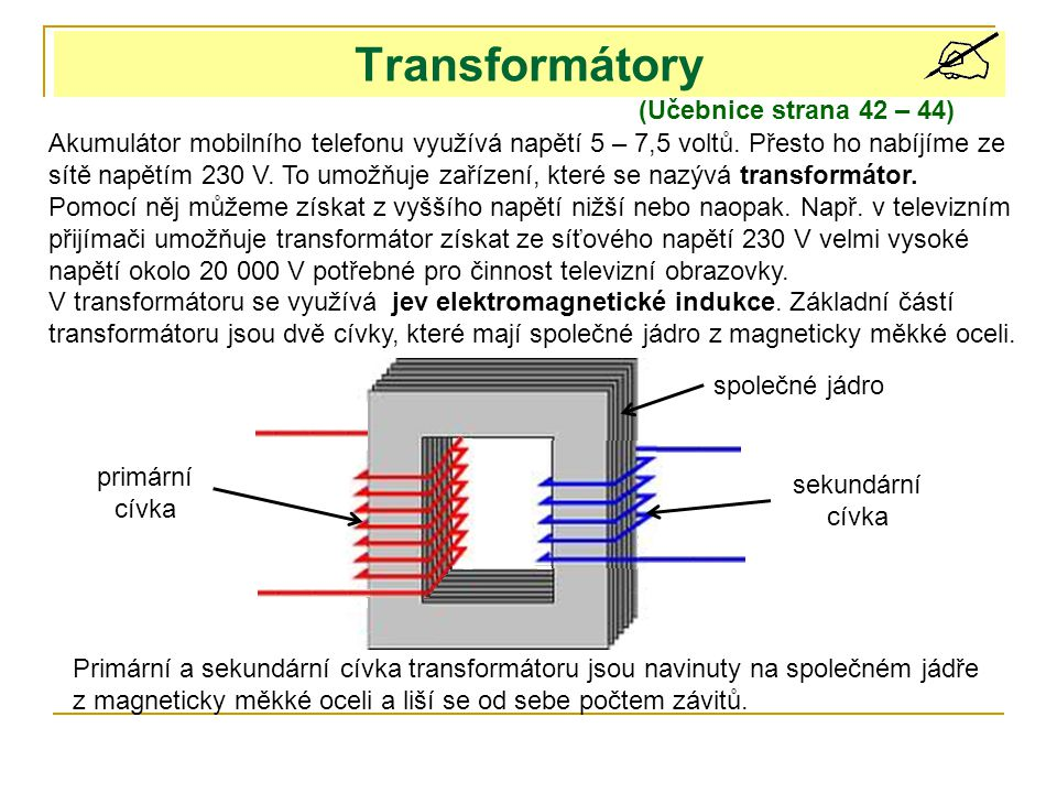 Transformátory (Učebnice strana 42 – 44)