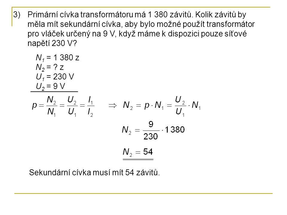 Primární cívka transformátoru má 1 380 závitů