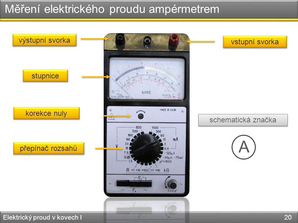 Měření elektrického proudu ampérmetrem