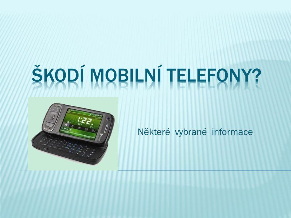 Škodí mobilní telefony