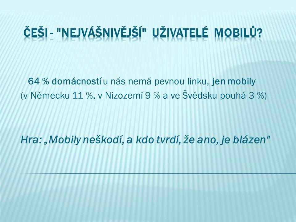 ČEŠI - nejvášnivější uživatelÉ mobilů