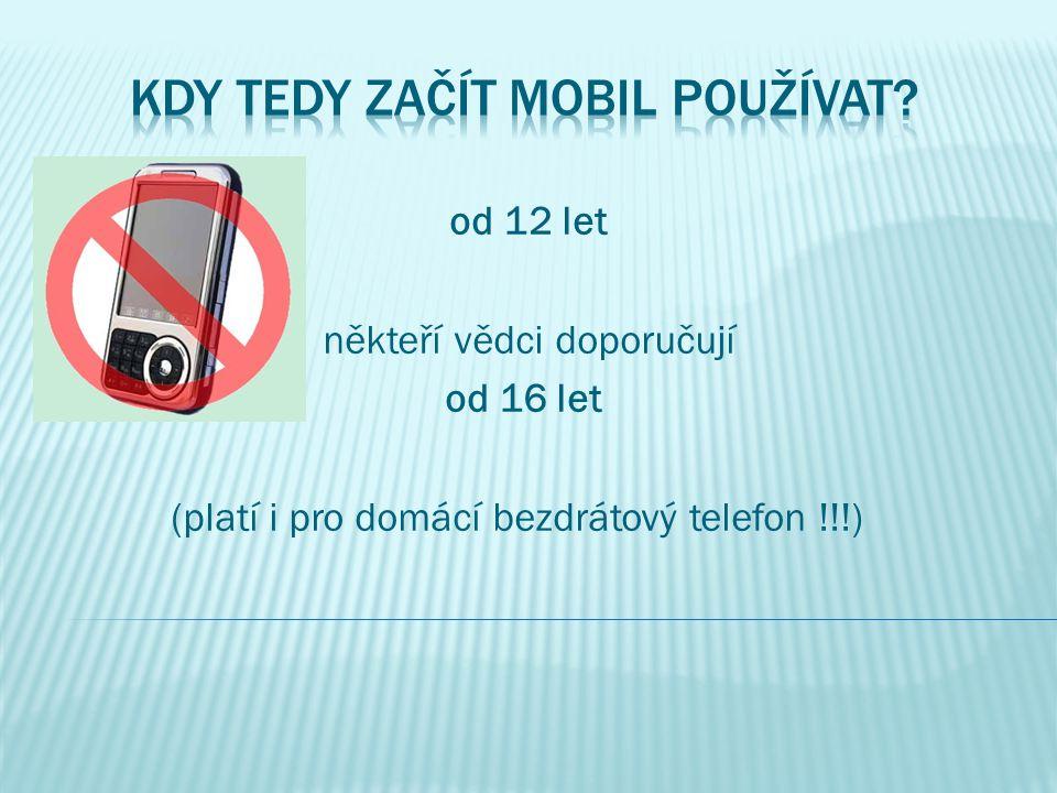 Kdy tedy začít mobil používat