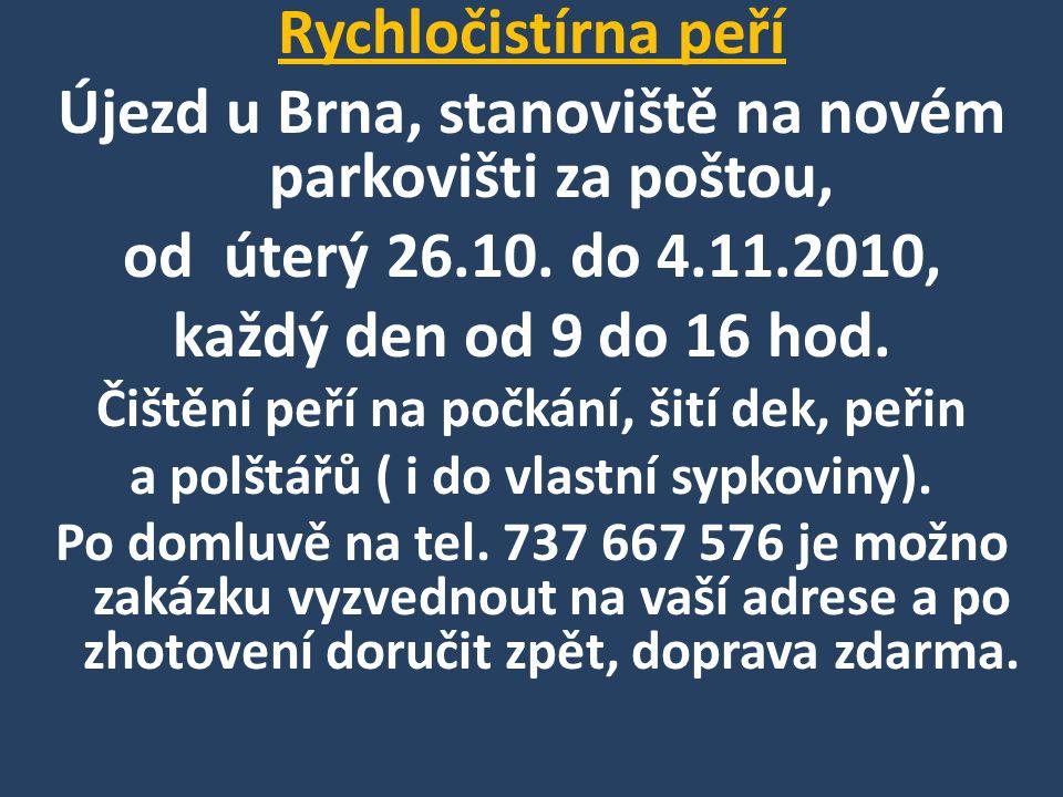 Újezd u Brna, stanoviště na novém parkovišti za poštou,
