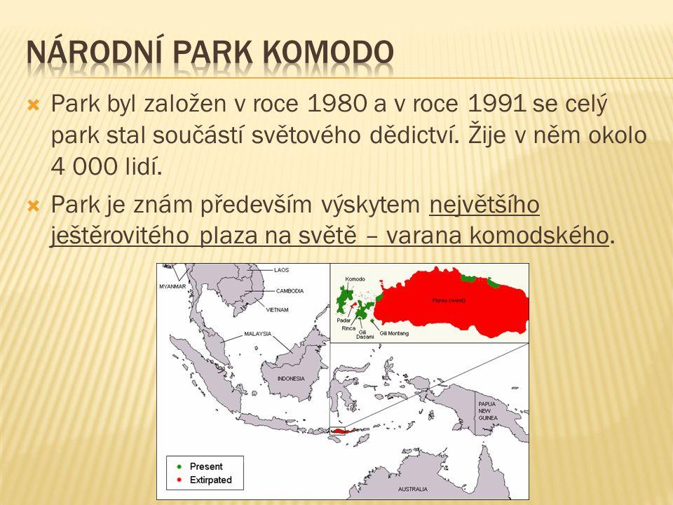 Národní park Komodo Park byl založen v roce 1980 a v roce 1991 se celý park stal součástí světového dědictví. Žije v něm okolo 4 000 lidí.