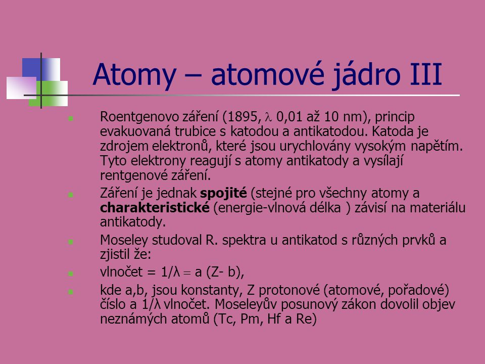 Atomy – atomové jádro III