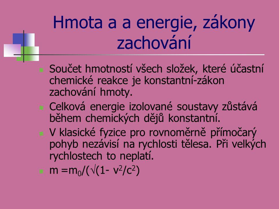 Hmota a a energie, zákony zachování