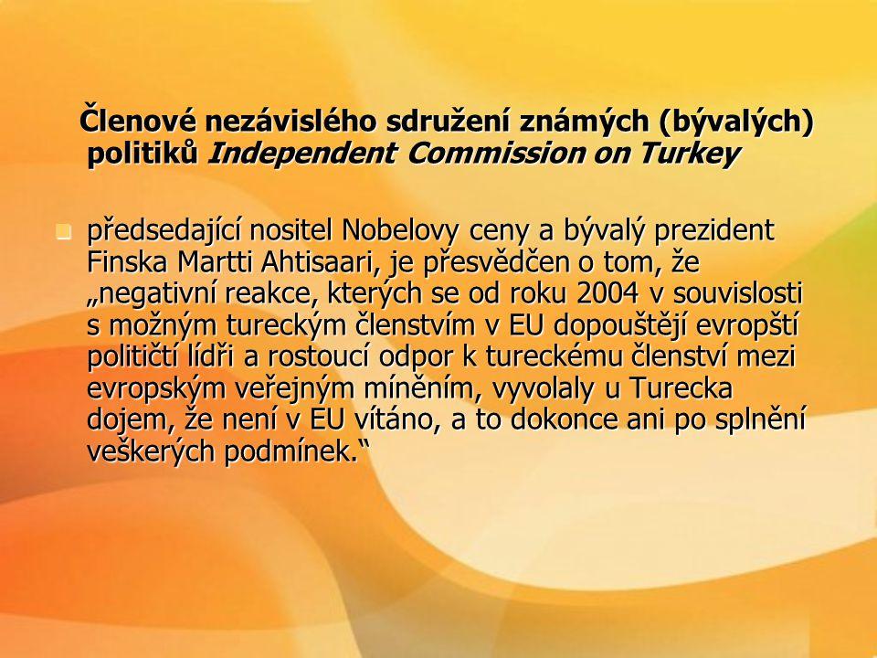 Členové nezávislého sdružení známých (bývalých) politiků Independent Commission on Turkey