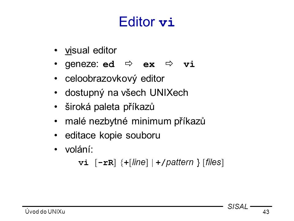 Editor vi visual editor geneze: edexvi celoobrazovkový editor