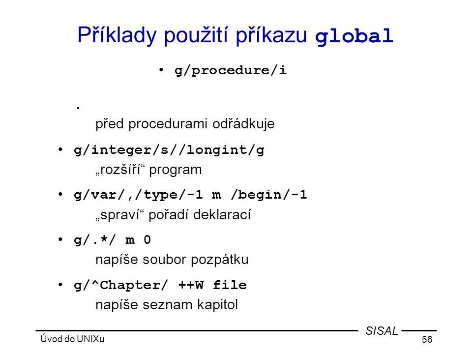 Příklady použití příkazu global