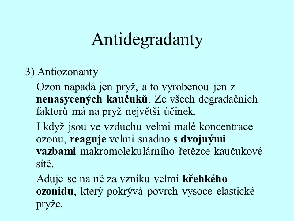 Antidegradanty 3) Antiozonanty