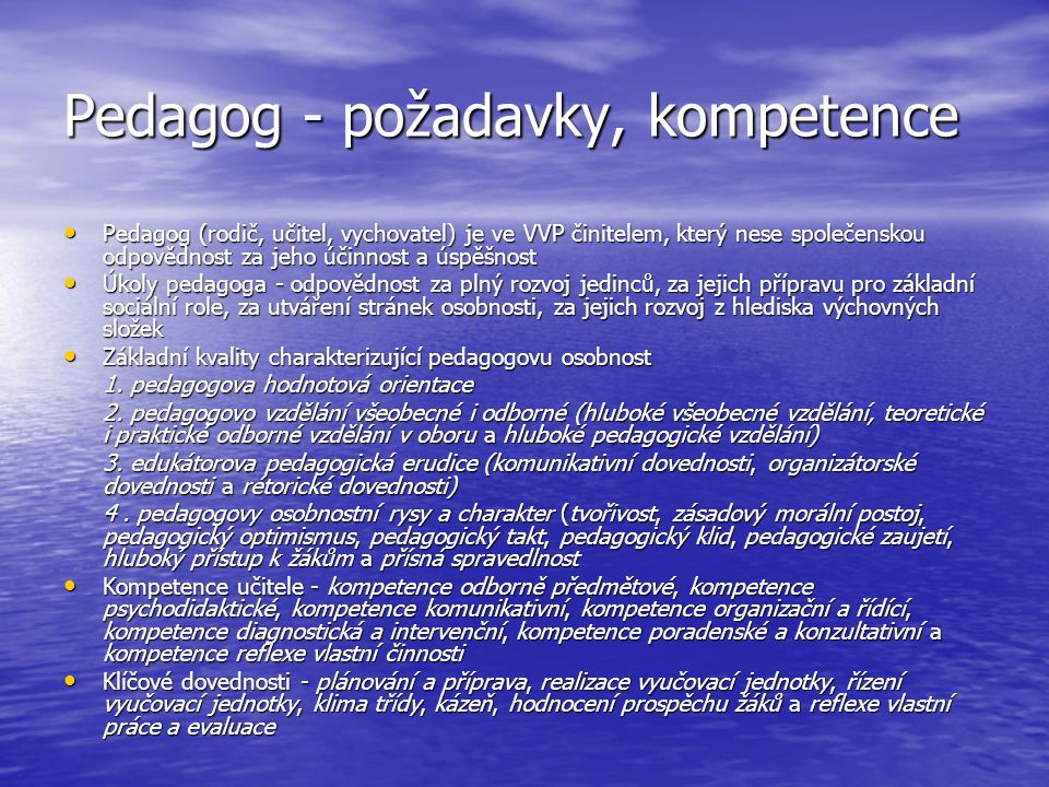 Pedagog - požadavky, kompetence