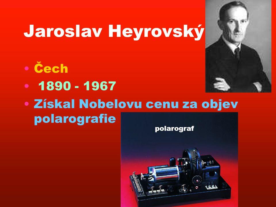 Jaroslav Heyrovský Čech 1890 - 1967