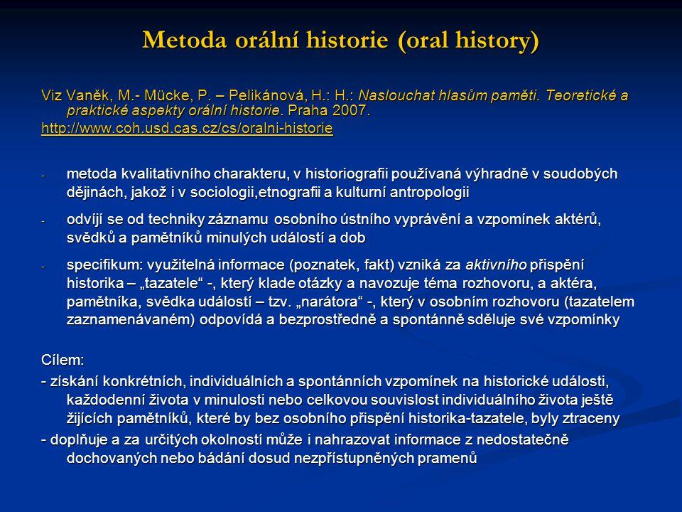 Metoda orální historie (oral history)