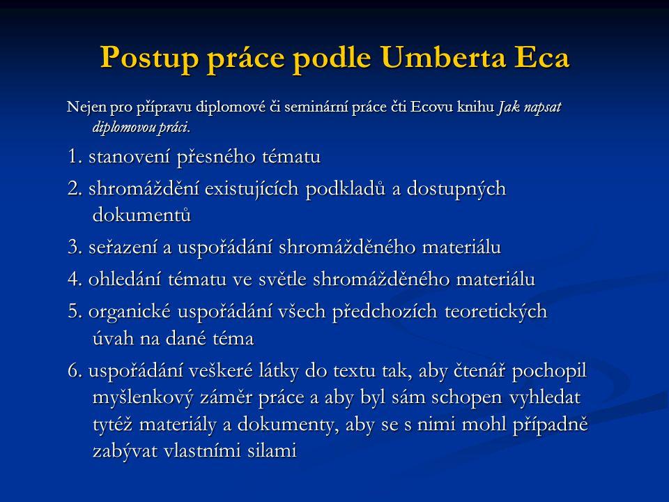 Postup práce podle Umberta Eca