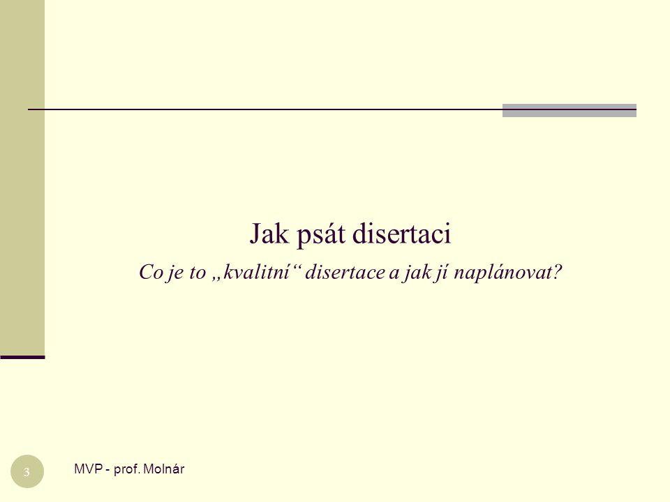 """Jak psát disertaci Co je to """"kvalitní disertace a jak jí naplánovat"""