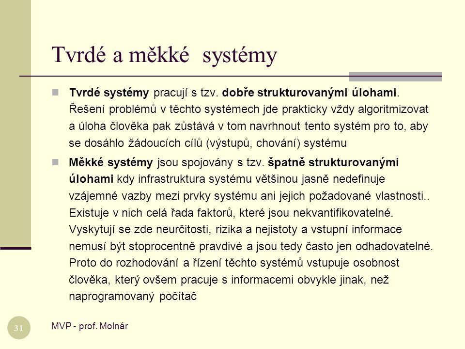 Tvrdé a měkké systémy