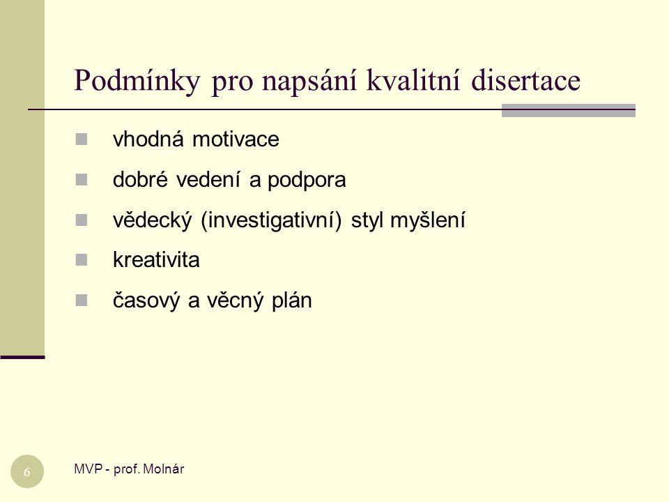 Podmínky pro napsání kvalitní disertace