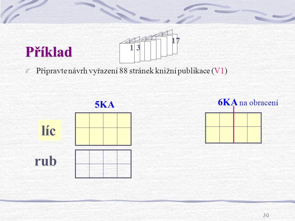 Příklad líc rub 6KA na obracení 5KA 1 3 17