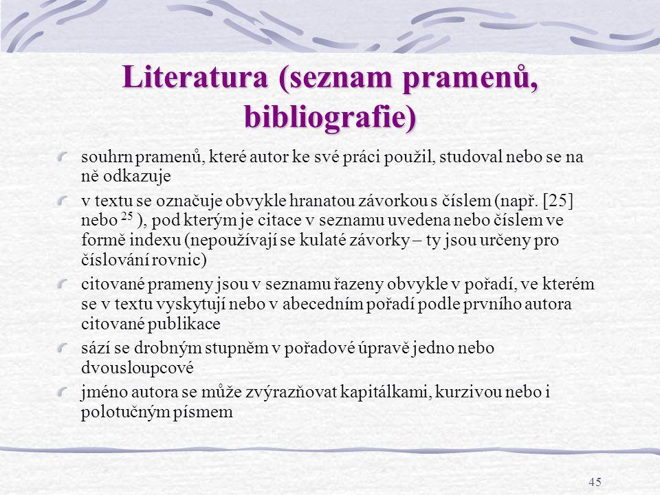 Literatura (seznam pramenů, bibliografie)