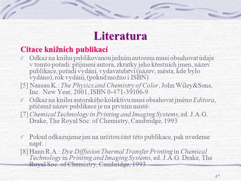 Literatura Citace knižních publikací