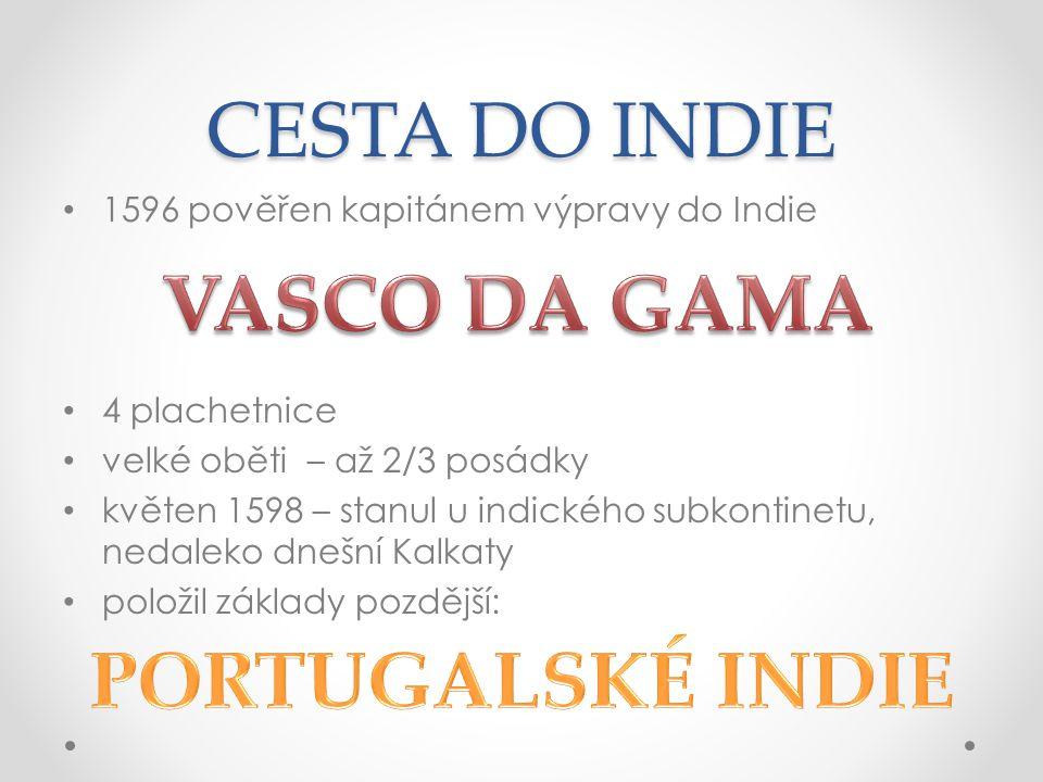 VASCO DA GAMA PORTUGALSKÉ INDIE