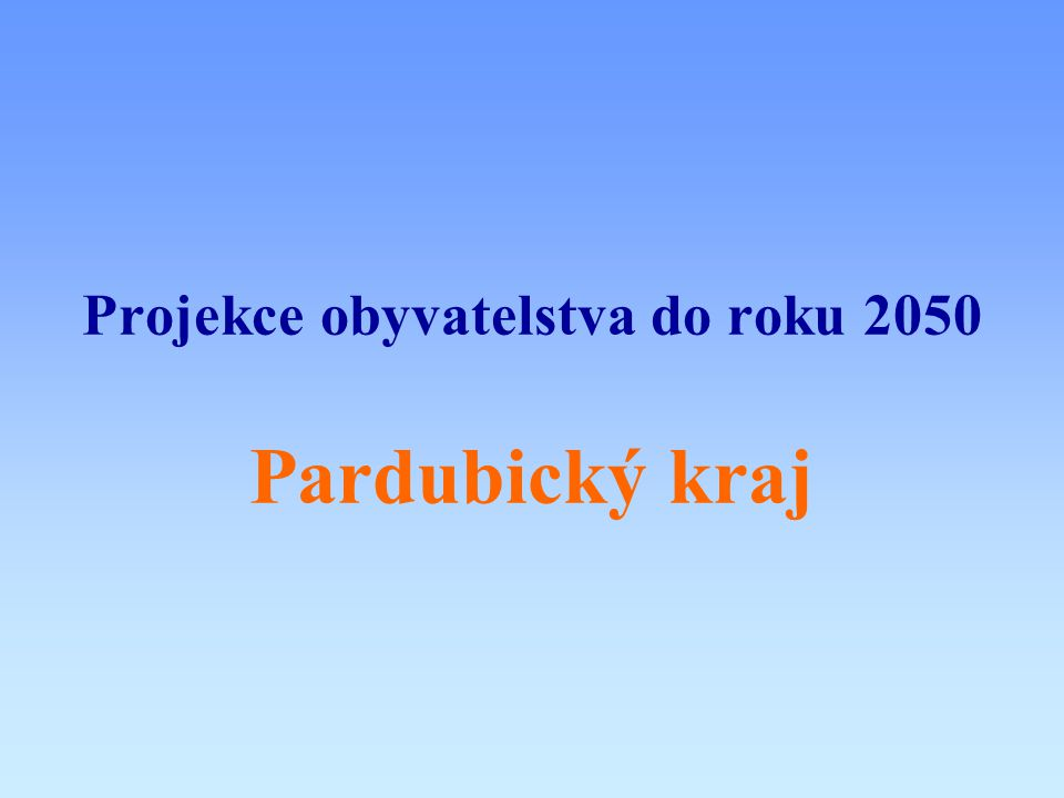 Projekce obyvatelstva do roku 2050 Pardubický kraj