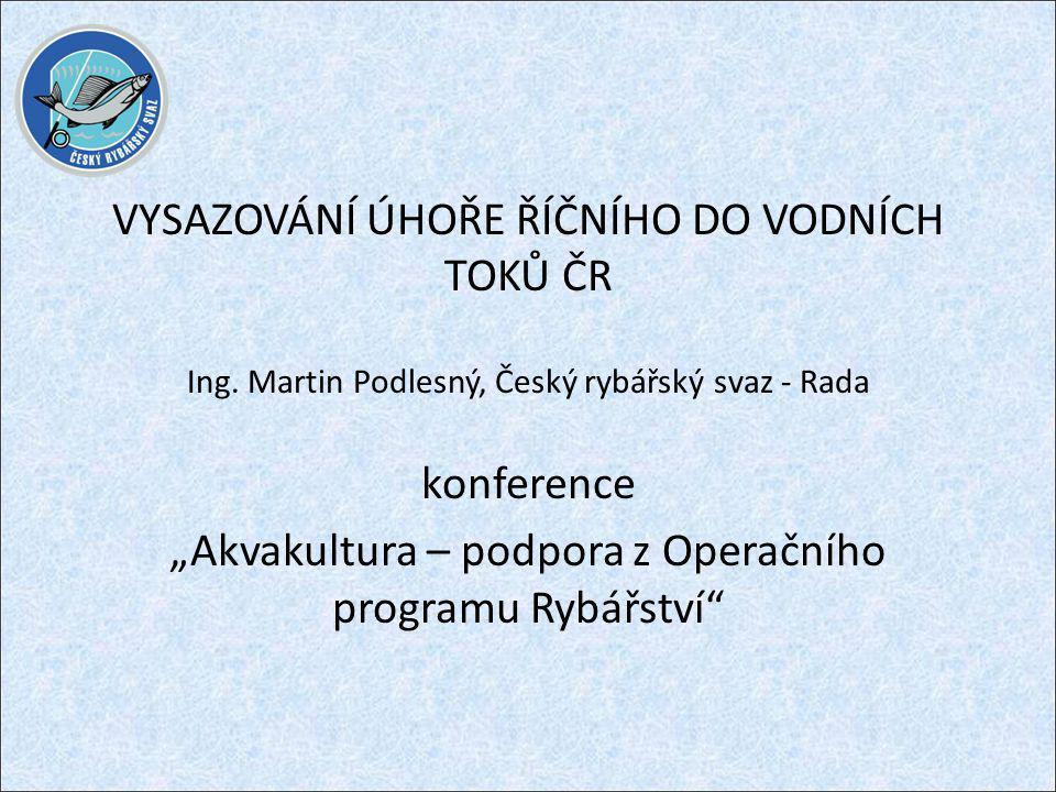 """konference """"Akvakultura – podpora z Operačního programu Rybářství"""