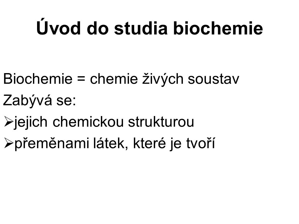 Úvod do studia biochemie