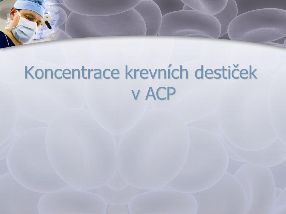 Koncentrace krevních destiček v ACP