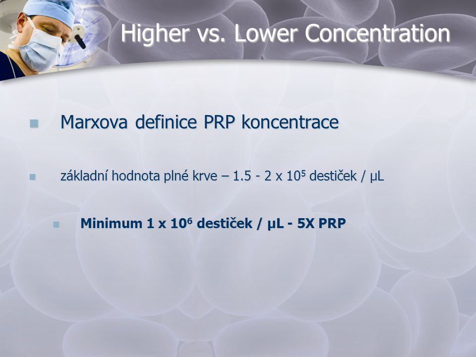Higher vs. Lower Concentration