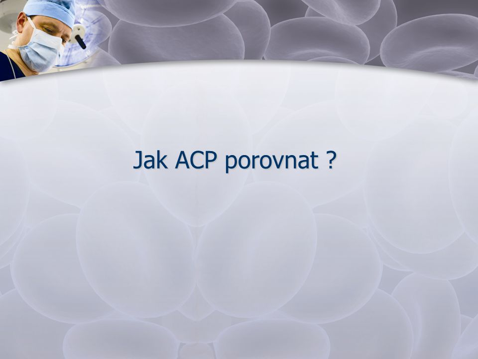 Jak ACP porovnat