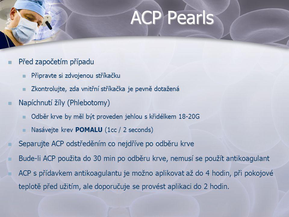 ACP Pearls Před započetím případu Napíchnutí žíly (Phlebotomy)