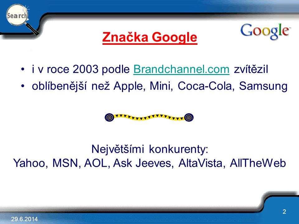 Značka Google i v roce 2003 podle Brandchannel.com zvítězil