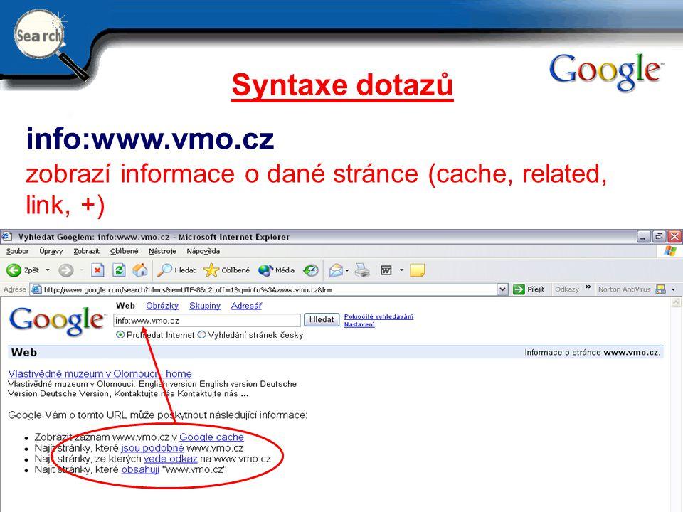 Syntaxe dotazů info:www.vmo.cz