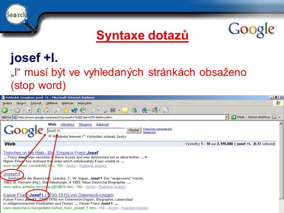 Syntaxe dotazů josef +I.
