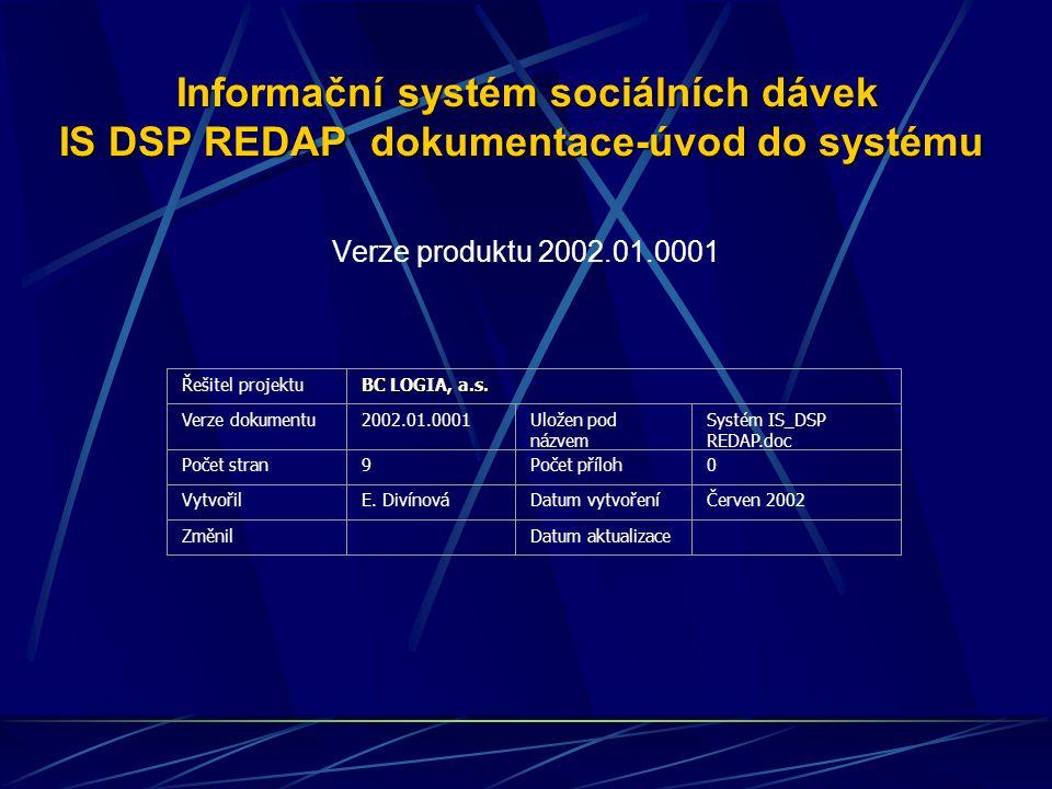 Informační systém sociálních dávek IS DSP REDAP dokumentace-úvod do systému