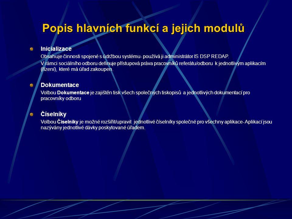 Popis hlavních funkcí a jejich modulů