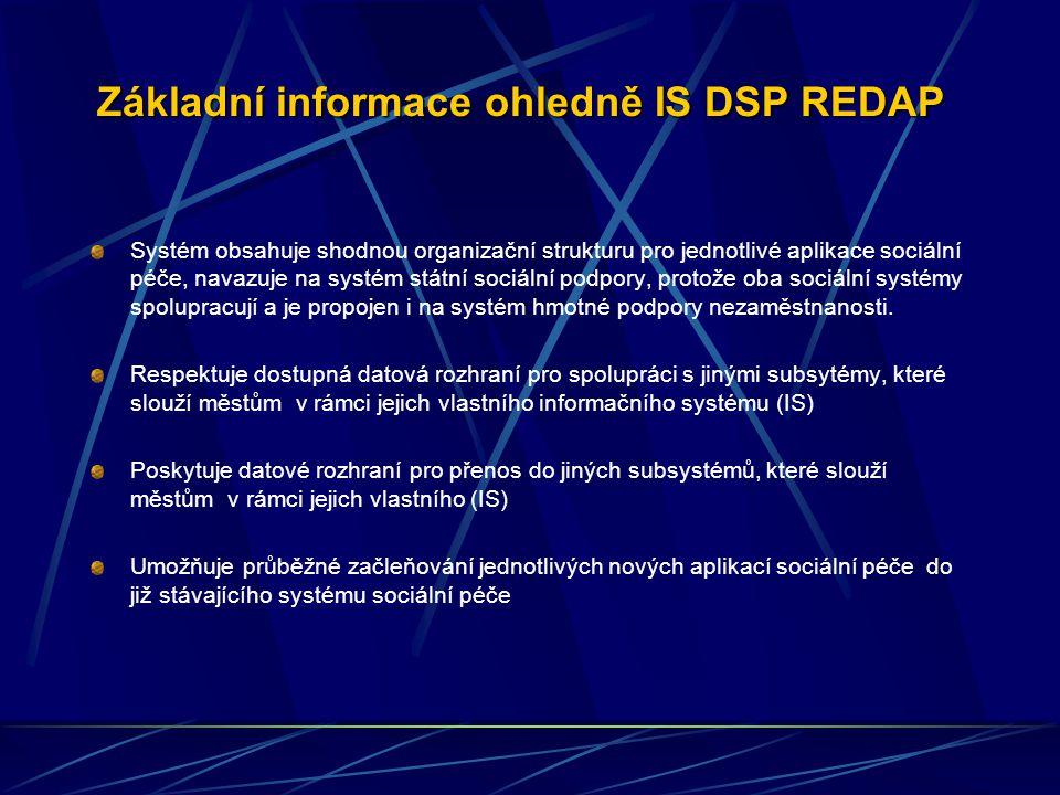 Základní informace ohledně IS DSP REDAP