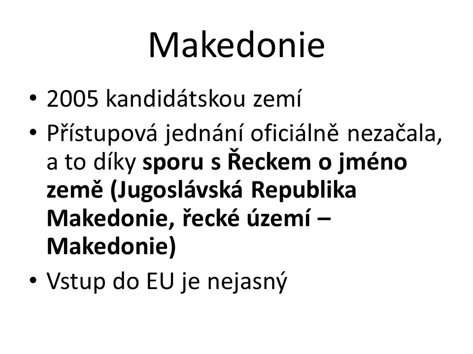 Makedonie 2005 kandidátskou zemí