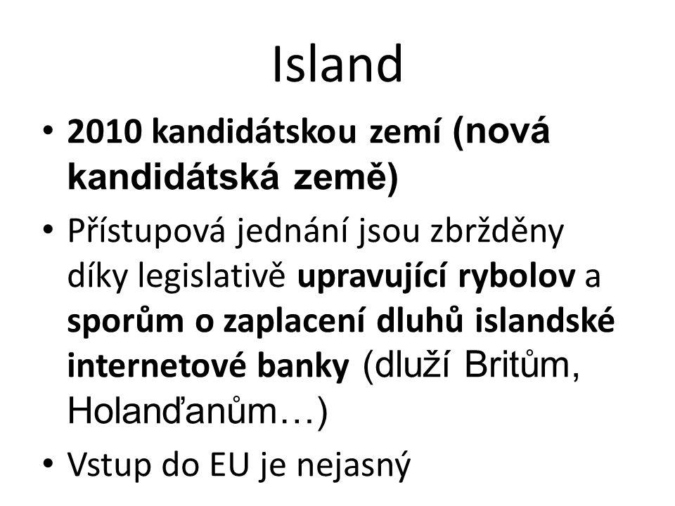 Island 2010 kandidátskou zemí (nová kandidátská země)