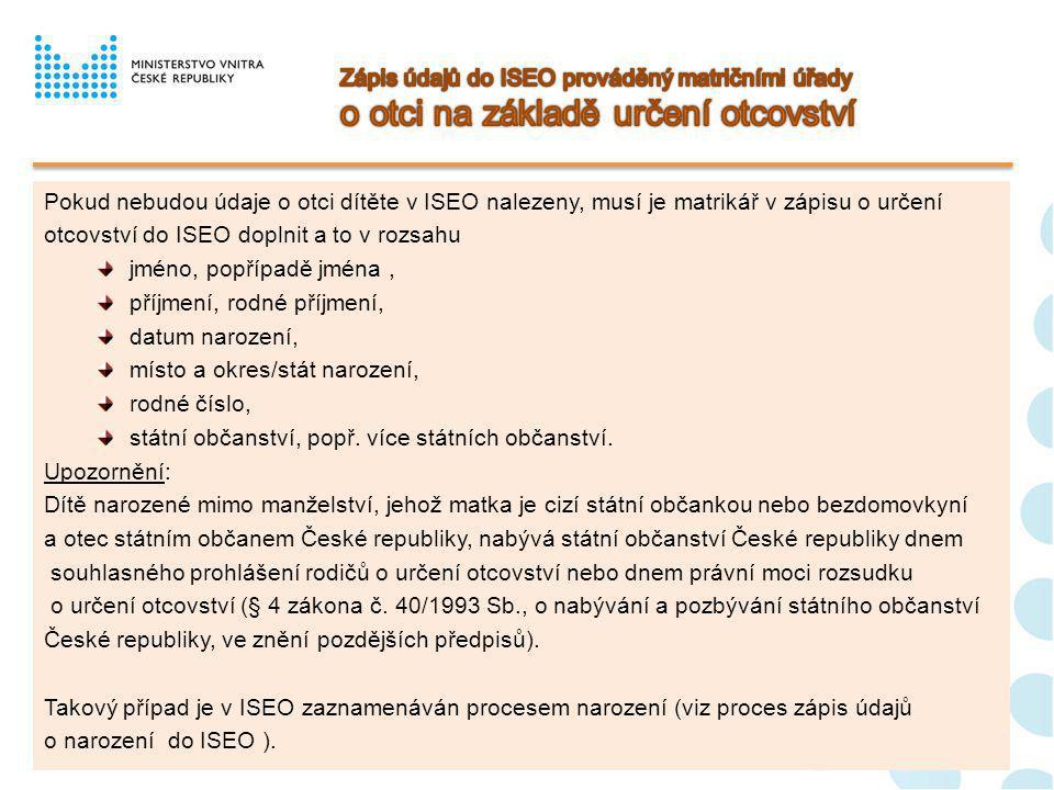 Zápis údajů do ISEO prováděný matričními úřady o otci na základě určení otcovství