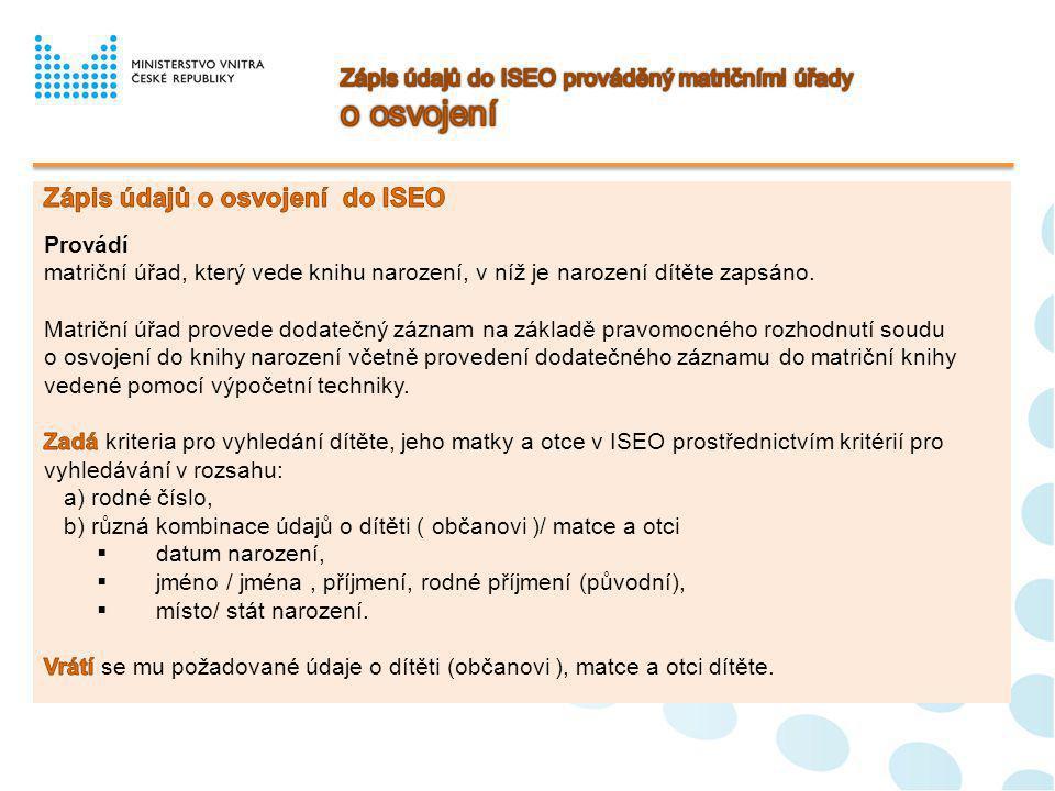 Zápis údajů do ISEO prováděný matričními úřady o osvojení
