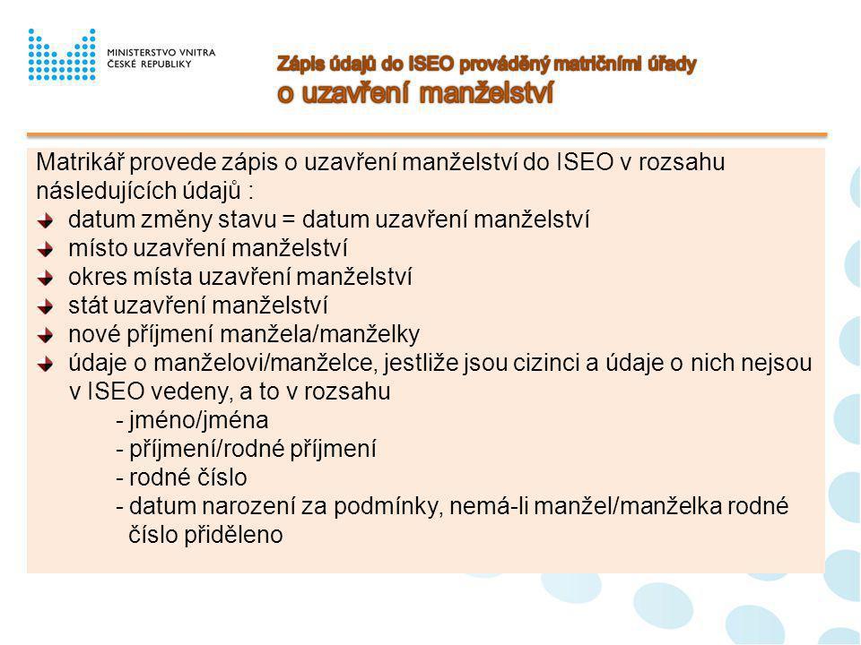 Zápis údajů do ISEO prováděný matričními úřady o uzavření manželství