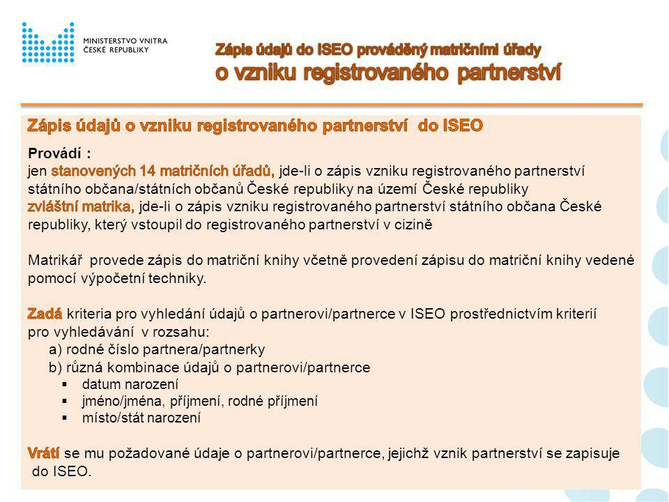 Zápis údajů o vzniku registrovaného partnerství do ISEO