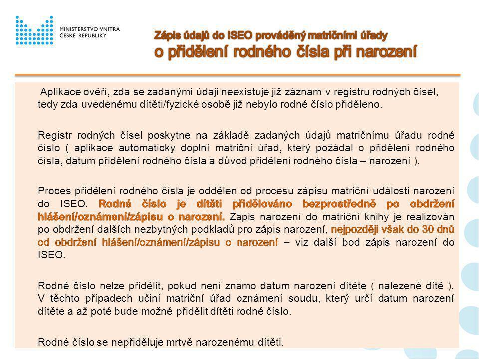 Zápis údajů do ISEO prováděný matričními úřady o přidělení rodného čísla při narození
