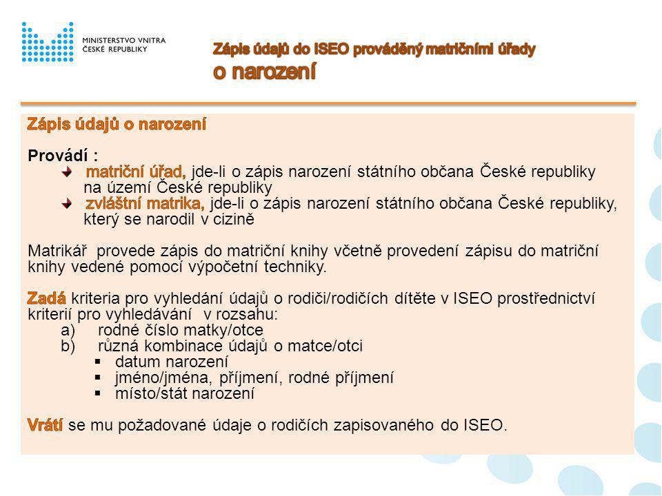 Zápis údajů do ISEO prováděný matričními úřady o narození