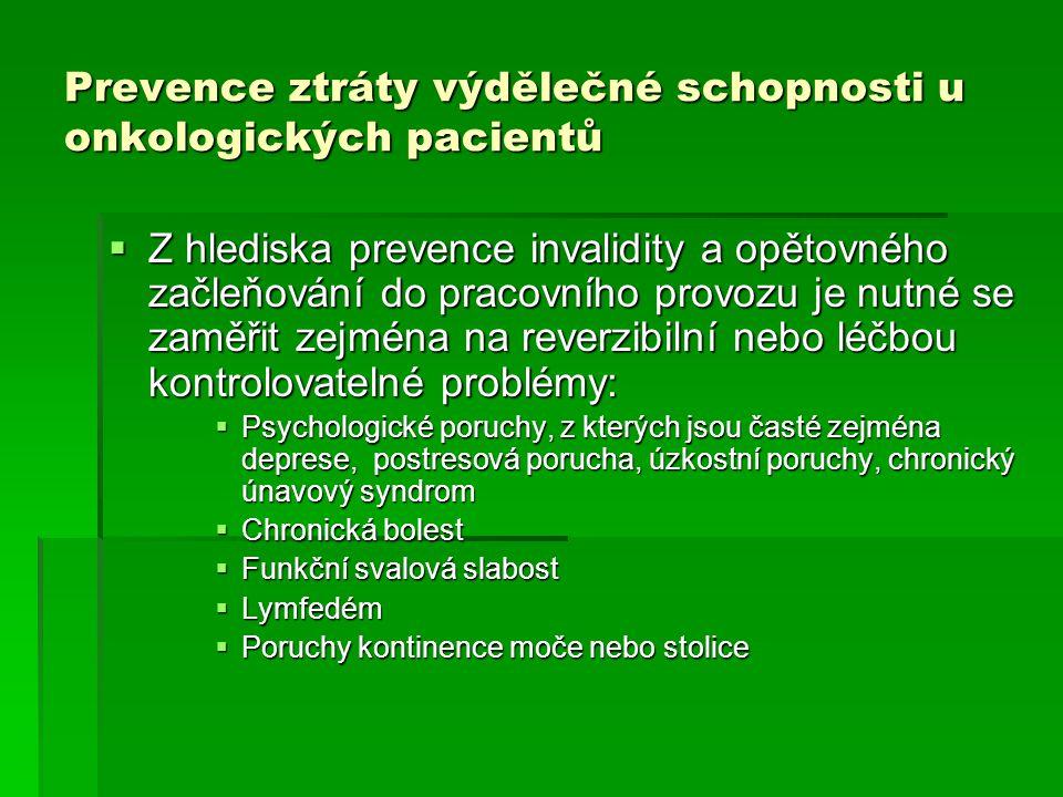 Prevence ztráty výdělečné schopnosti u onkologických pacientů